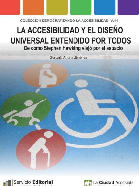 La accesibilidad y el diseño universal entendido por todos. De cómo Stephen Hawking viajó por el espacio