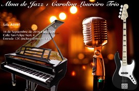 cartel_concierto_alma_jazz_carolina_loureiro_trio_2016